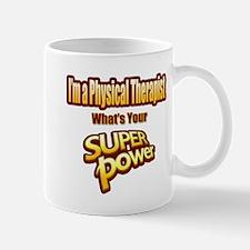 Super Power - Physical Therapist Mugs