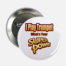 "Super Power - Trumpet 2.25"" Button"