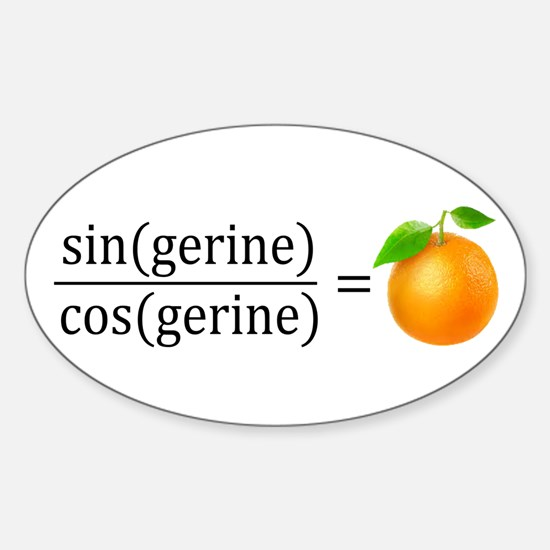 tan(gerine) math Decal