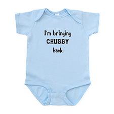 Bringing chubby back Infant Bodysuit