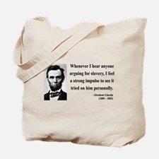 Abraham Lincoln 22 Tote Bag