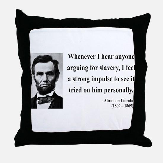 Abraham Lincoln 22 Throw Pillow