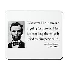 Abraham Lincoln 22 Mousepad