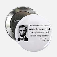 "Abraham Lincoln 22 2.25"" Button"
