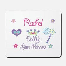 Rachel - Daddy's Little Princ Mousepad