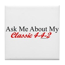 """Ask About My 4-4-2"" Tile Coaster"