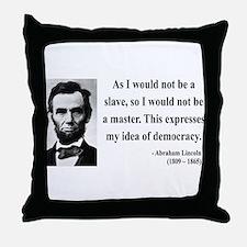 Abraham Lincoln 23 Throw Pillow