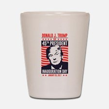 Trump Inauguration Day Shot Glass