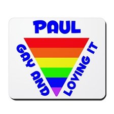 Paul Gay Pride (#005) Mousepad