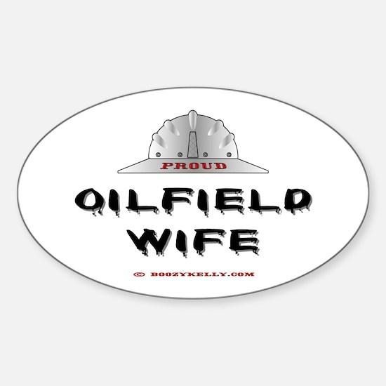 Proud Oilfield Wife Oval Bumper Stickers