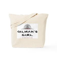 Proud Oilman's Girl. Tote Bag
