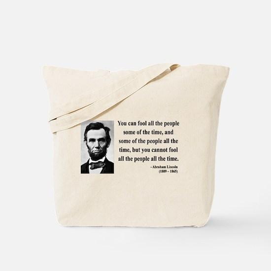 Abraham Lincoln 25 Tote Bag