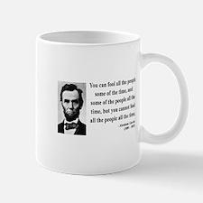 Abraham Lincoln 25 Mug