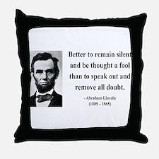 Abraham Lincoln 26 Throw Pillow
