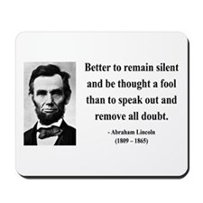 Abraham Lincoln 26 Mousepad