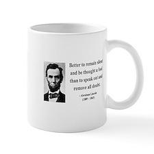 Abraham Lincoln 26 Small Mug