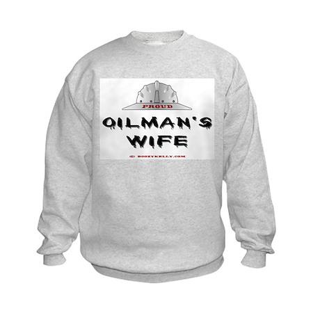 Proud Oilman's Wife Kids Sweatshirt