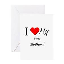 I Love My Irish Girlfriend Greeting Card