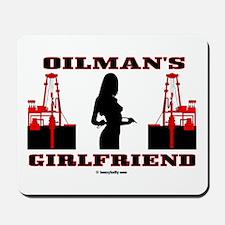 Oilman's Girlfriend Mousepad