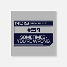 "NCIS Rule #51 Square Sticker 3"" x 3"""