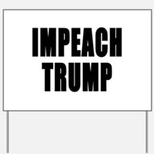 IMPEACH TRUMP BOLD Yard Sign