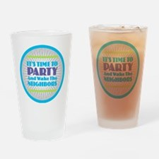 It's Time to Party Drinking Glass