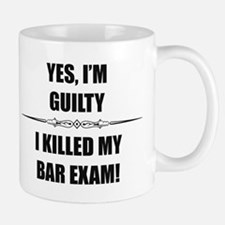 Bar Exam - Im Guilty Mugs