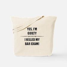 Bar Exam - Im Guilty Tote Bag