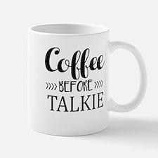 Coffee Before Talkie Mugs