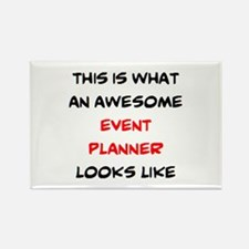 awesome event planner Rectangle Magnet