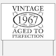 Vintage 1967 Yard Sign