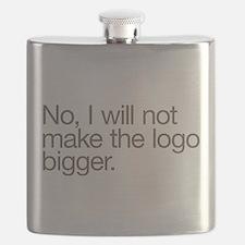No, I will not make the logo bigger. Flask