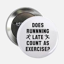 "Running Late 2.25"" Button"