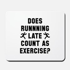 Running Late Mousepad