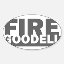 Fire Goodell - Funny Cute NFL Hilarious Ro Decal