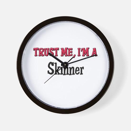 Trust Me I'm a Skinner Wall Clock