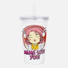 Mama Love You Cute Ani Acrylic Double-wall Tumbler