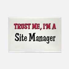 Trust Me I'm a Site Manager Rectangle Magnet