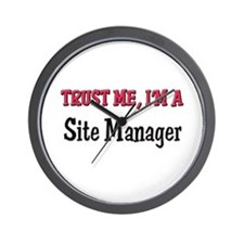 Trust Me I'm a Site Manager Wall Clock