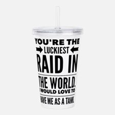 You're the Luckies Acrylic Double-wall Tumbler