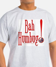NEW! BAH HUMBUG Christmas ! T-Shirt