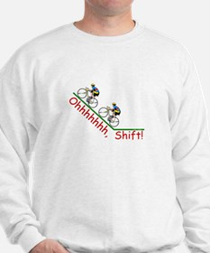 Ohhh Shift COLOR.tif Sweatshirt