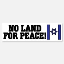 No Land for Peace Bumper Bumper Bumper Sticker