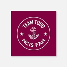 "TEAM TODD Square Sticker 3"" x 3"""