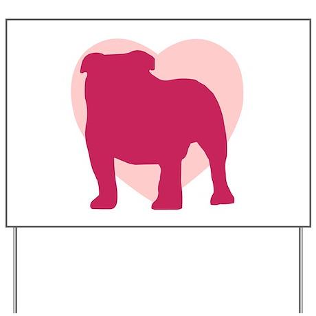 Bulldog Valentine's Day Yard Sign