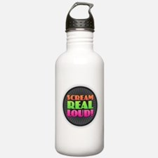 Scream Real Loud Water Bottle