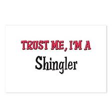 Trust Me I'm a Shingler Postcards (Package of 8)