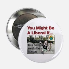 """Your cologne smells like teargas 2.25"""" Button (10"""