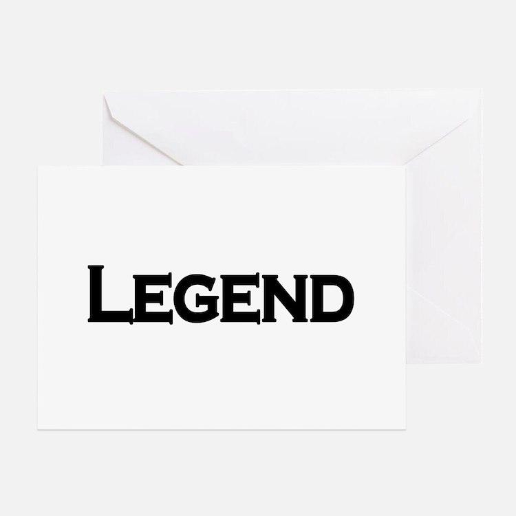 Legend Greeting Card