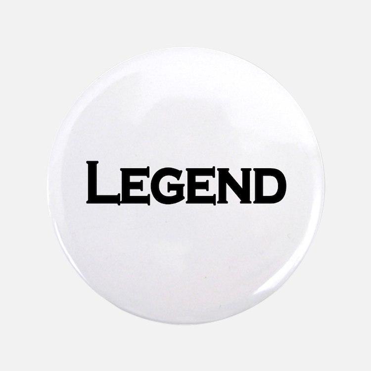 """Legend 3.5"""" Button"""